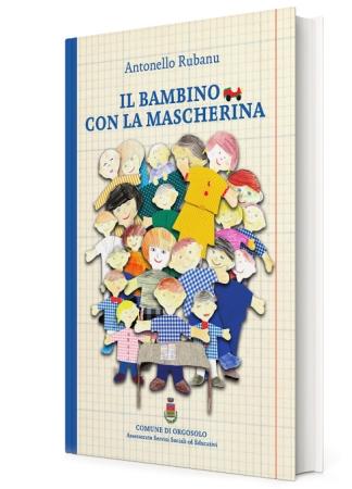 Presentazione del libro 'Bambino con Mascherina', di Antonello Rubanu